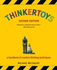 Image for Thinkertoys : A Handbook of Creative-Thinking Techniques
