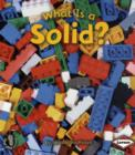 Image for What is a solid?