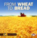 Image for From wheat to bread