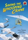 Image for Saving the whooping crane