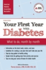 Image for Your First Year with Diabetes : What to Do, Month by Month
