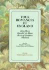 Image for Four Romances of England : King Horn, Havelok the Dane, Bevis of Hampton, Athelston