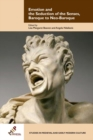 Image for Emotion and the seduction of the senses, baroque to neo-baroque