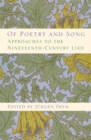 Image for Of poetry and song  : approaches to the nineteenth-century lied