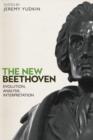 Image for The New Beethoven - Evolution, Analysis, Interpretation