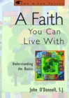 Image for A Faith You Can Live With : Understanding the Basics