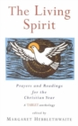 Image for The Living Spirit : Prayers and Readings for the Christian Year