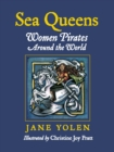 Image for Sea queens  : women pirates around the world