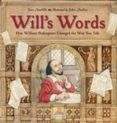 Image for Will's words  : how William Shakespeare changed the way you talk