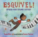 Image for Esquivel! Space-Age Sound Artist