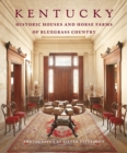Image for Kentucky home  : historic houses and horse farms of bluegrass country