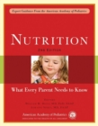 Image for Nutrition : What Every Parent Needs to Know