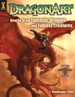 Image for DragonArt  : how to draw fantastic dragons and fantasy creatures