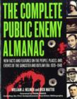 Image for The complete public enemy almanac  : new facts and features on the people, places and events of the gangster and outlaw era, 1920-1940