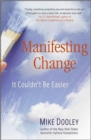 Image for Manifesting change  : it couldn't be easier
