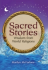 Image for Sacred Stories : Wisdom from World Religions