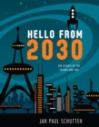 Image for Hello from 2030 : The Science of the Future and You