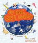 Image for Hey There, Earth Dweller! : Dive Into This World We Call Earth