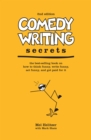 Image for Comedy writing secrets  : the best-selling book on how to think funny, write funny, act funny, and get paid for it