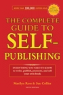 Image for The complete guide to self-publishing  : everything you need to know to write, publish, promote and sell your own book
