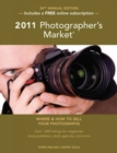 Image for 2011 photographer's market  : where & how to sell your photographs