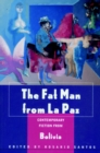 Image for The fat man from La Paz  : contemporary fiction from Bolivia