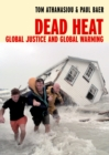 Image for Dead heat  : globalization and global warming