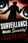 Image for Surveillance means security  : remixed war propaganda