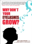 Image for Why don't your eyelashes grow?  : curious questions children ask about the human body