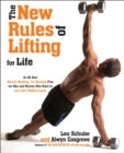 Image for The new rules of lifting for life  : an all-new muscle-building, fat-blasting plan for men and women who want to ace their midlife exams