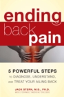 Image for Ending back pain  : 5 powerful steps to diagnose, understand, and treat your ailing back