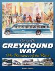 Image for Going the Greyhound Way : The Romance of the Road
