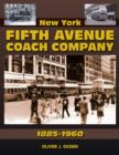 Image for New York Fifth Avenue Coach Company 1885-1960