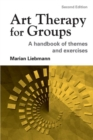 Image for Art therapy for groups  : a handbook of themes and exercises