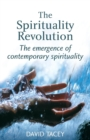 Image for The Spirituality Revolution : The Emergence of Contemporary Spirituality