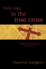 Image for From yoga to the Rose Cross