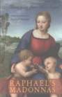 Image for Raphael's Madonnas  : images for the soul