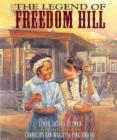 Image for The legend of Freedom Hill