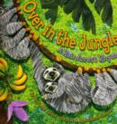 Image for Over in the Jungle : A Rainforest Rhyme