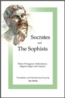 Image for Socrates and the Sophists : Plato's Protagoras, Euthydemus, Hippias and Cratylus