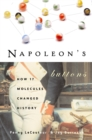 Image for Napoleon'S Buttons : How 17 Molecules Changed History