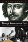 Image for Through Shakespeare's Eyes : Seeing the Catholic Presence in the Plays