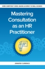 Image for Mastering Consulting as an HR Practitioner