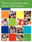 Image for The 21st Century Elementary Library Media Program