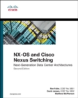 Image for NX-OS and Cisco nexus switching  : next-generation data center architectures