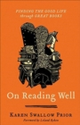 Image for On reading well  : finding the good life through great books