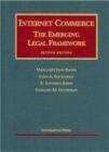 Image for Internet Commerce : The Emerging Legal Framework, 2d