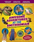 Image for Awesome Adventures At The Smithsonian