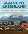 Image for Maine to Greenland  : exploring the maritime far northeast