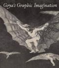 Image for Goya's graphic imagination